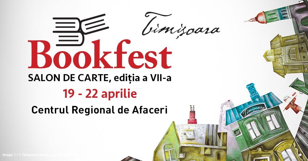 Timișoara devine capitala cărții: începe Bookfest!